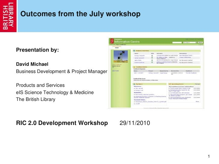 Outcomes from the July workshopPresentation by:David MichaelBusiness Development & Project ManagerProducts and ServiceseIS...