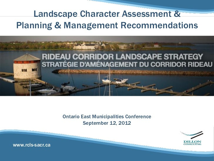 Landscape Character Assessment & Planning & Management Recommendations                   Ontario East Municipalities Confe...