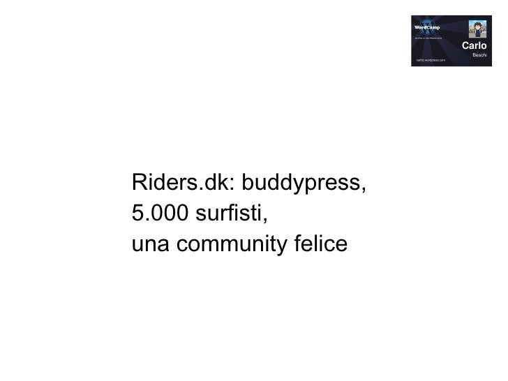 riders.dk: use buddypress and live happily