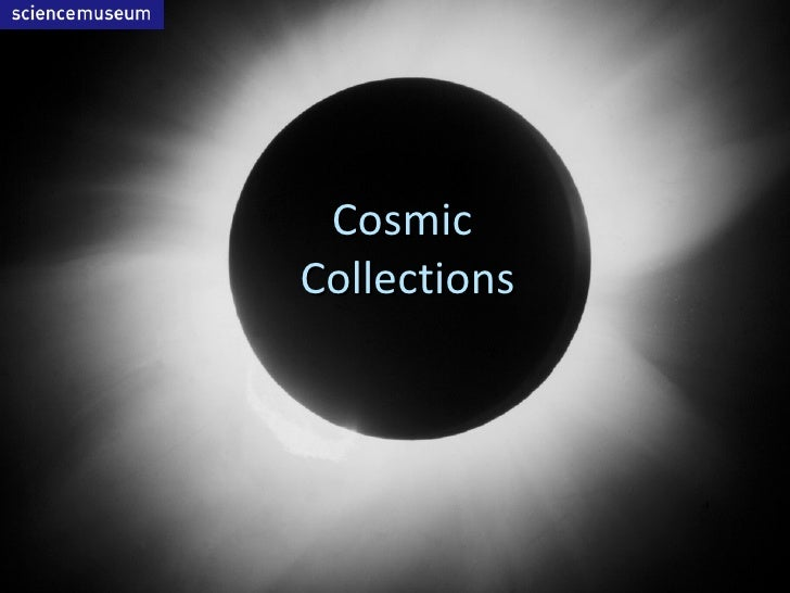 Cosmic  Collections
