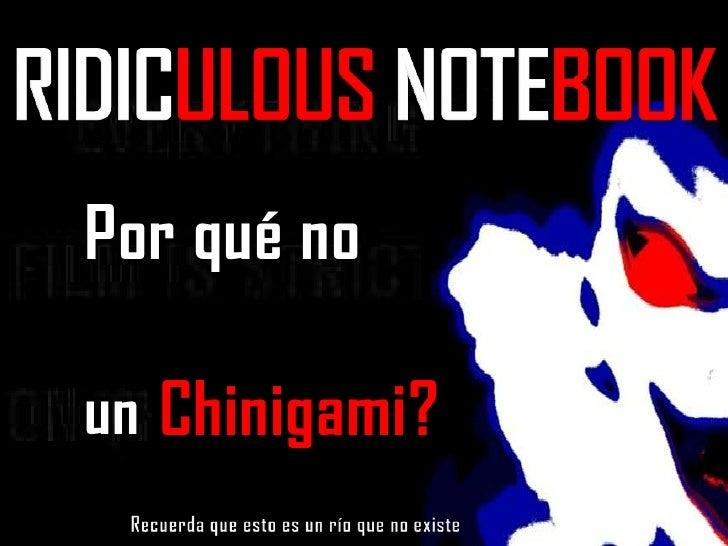 Por qué no   Chinigami?un Shinigami