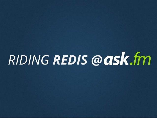 Riding Redis @ask.fm