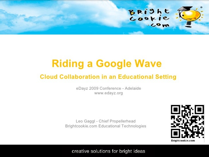 Riding A Google Wave - E Dayz09