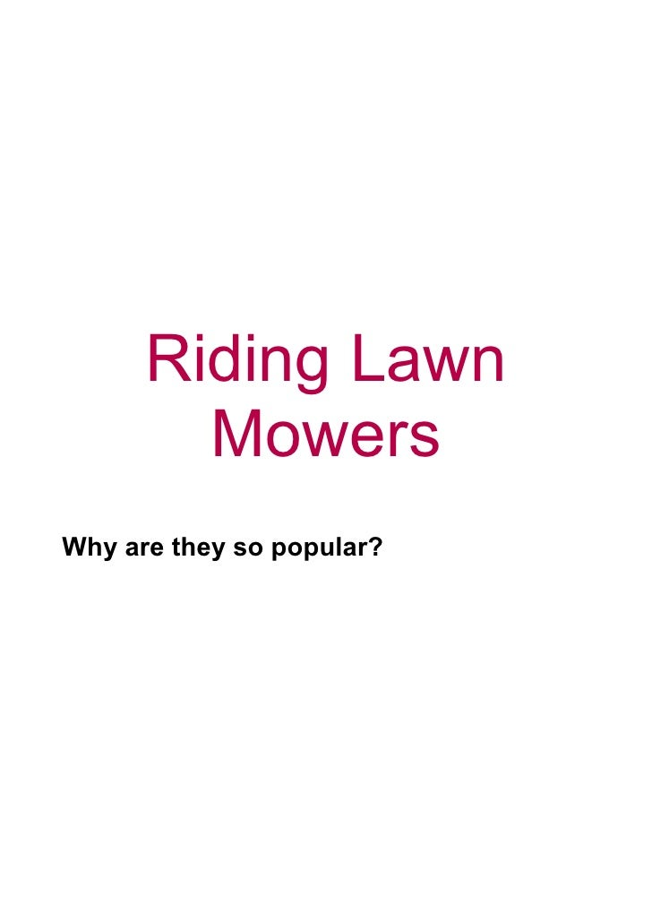 Riding Lawn         Mowers Why are they so popular?