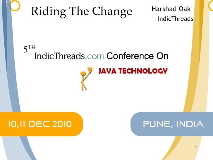 Java: Riding The Change