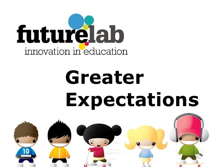 Greater Expectations<br />