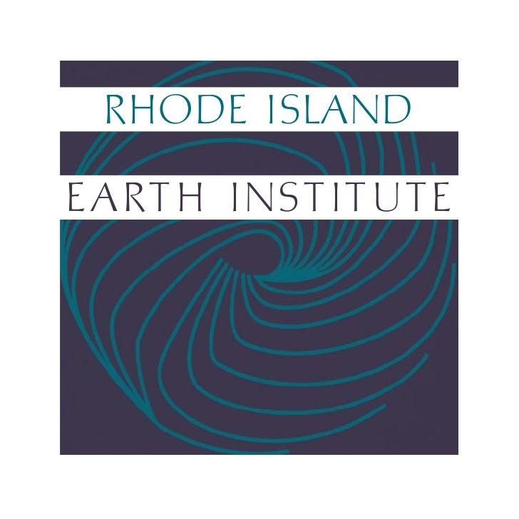 RHODE ISLAND  EA RT H I NST I T U T E