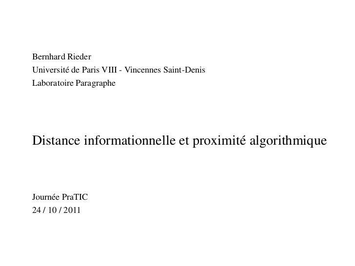 Bernhard Rieder<br />Université de Paris VIII - Vincennes Saint-Denis<br />LaboratoireParagraphe<br />Distance information...