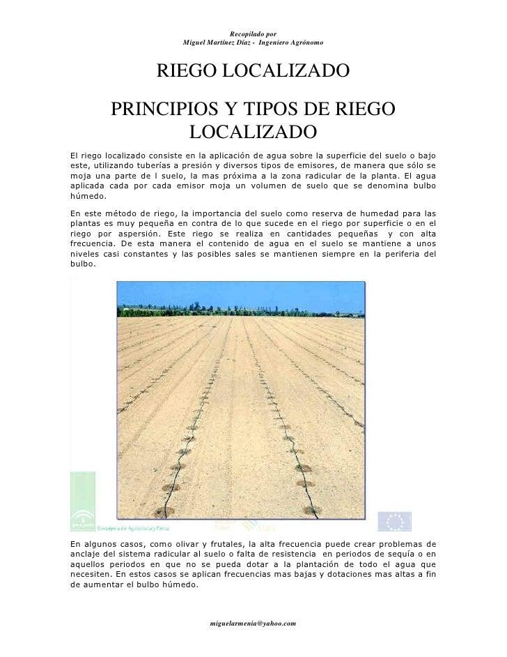 Recopilado por                           Miguel Martínez Díaz - Ingeniero Agrónomo                     RIEGO LOCALIZADO   ...