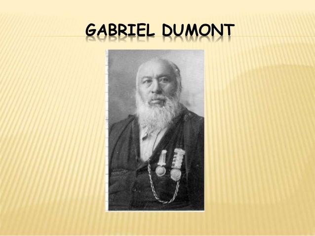 gabriel dumont and louis riel relationship help