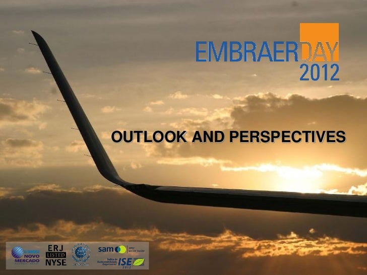 OUTLOOK AND PERSPECTIVES