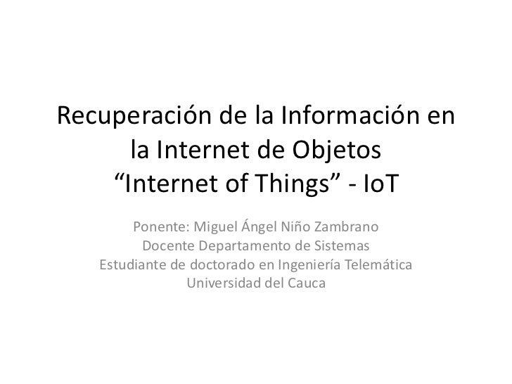 Recuperación de Información en la Internet de Objetos