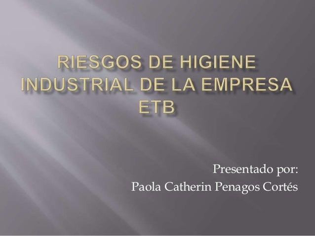 Presentado por: Paola Catherin Penagos Cortés
