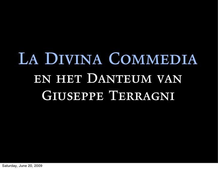 La Divina Commedia                   en het Danteum van                    Giuseppe Terragni    Saturday, June 20, 2009