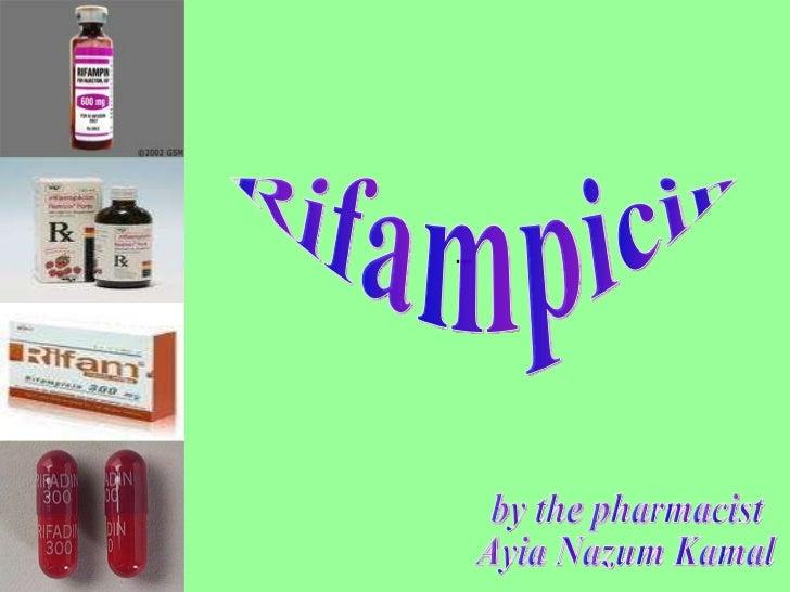 Rifampicin by the pharmacist Ayia Nazum Kamal