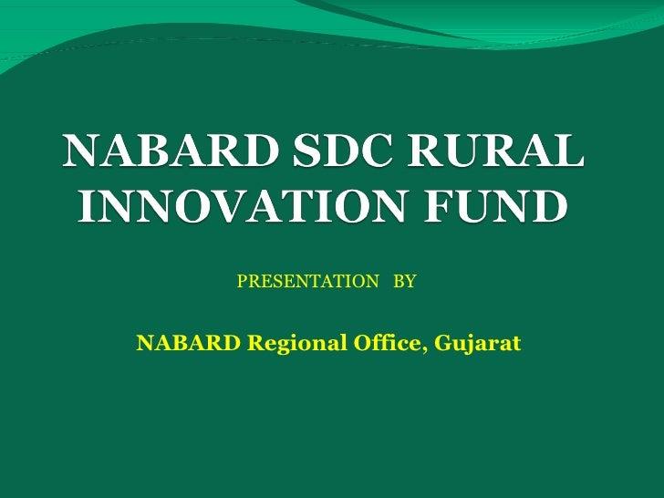 PRESENTATION  BY  NABARD Regional Office, Gujarat