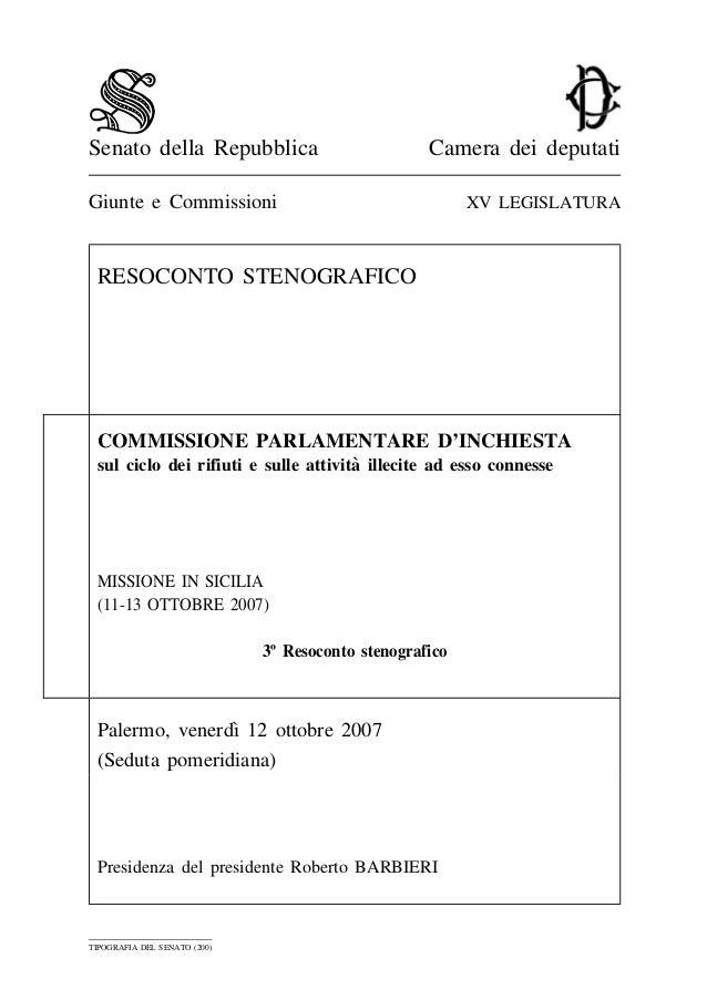 Senato della Repubblica Camera dei deputati Giunte e Commissioni XV LEGISLATURA RESOCONTO STENOGRAFICO COMMISSIONE PARLAME...