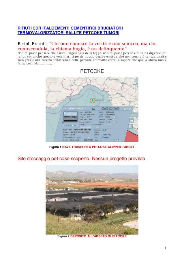 RIFIUTI CDR ITALCEMENTI CEMENTIFICI BRUCIATORI  TERMOVALORIZZATORI SALUTE PETCOKE TUMORI