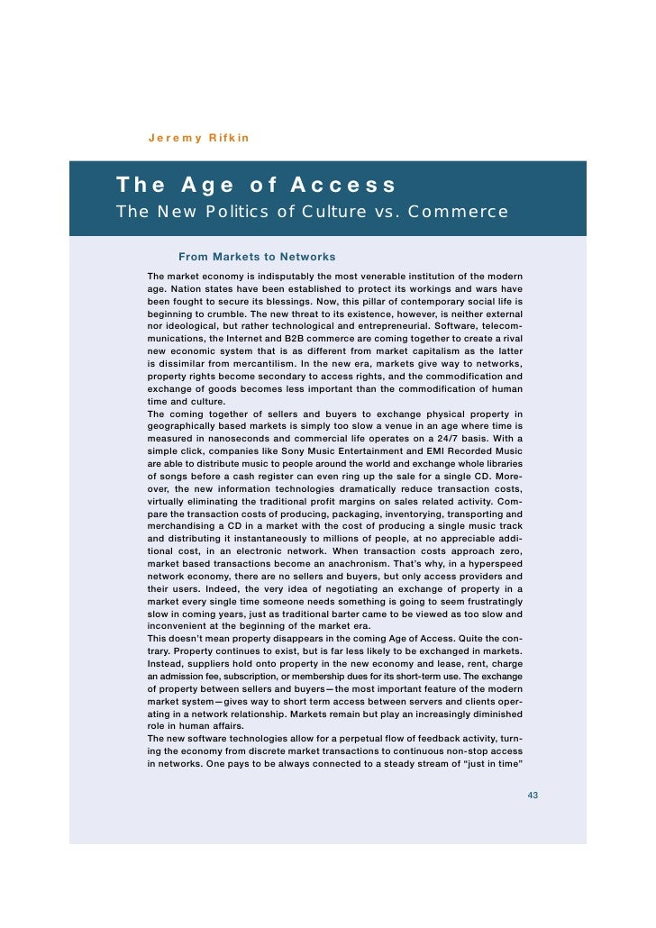 Jeremy Rifkin    The Age of Access The New Politics of Culture vs. Commerce            From Markets to Networks    The mar...