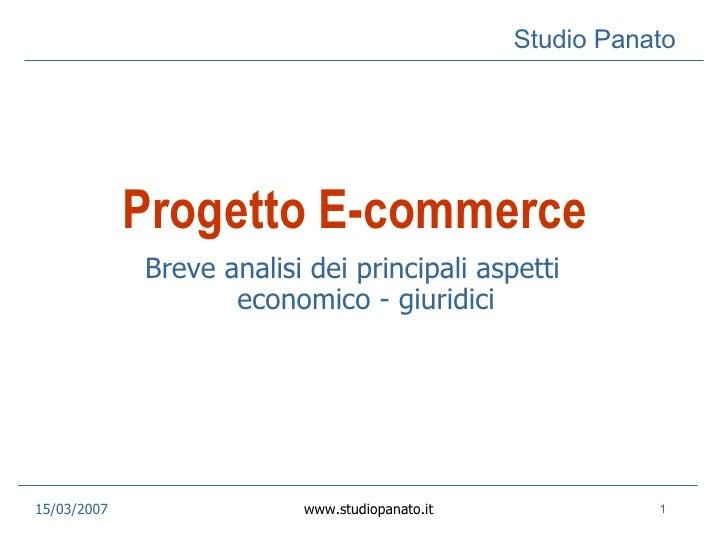 Progetto E-commerce Breve analisi dei principali aspetti economico - giuridici