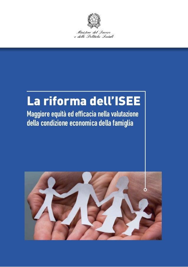 La riforma dell'ISEE Maggiore equità ed efficacia nella valutazione della condizione economica della famiglia