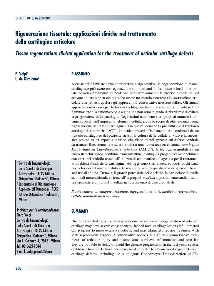 G.i.o.t. 2010;36:200-205Rigenerazione tissutale: applicazioni cliniche nel trattamentodella cartilagine articolareTissue r...