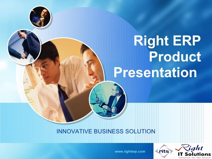 Right ERP Product Presentation  INNOVATIVE BUSINESS SOLUTION www.righterp.com