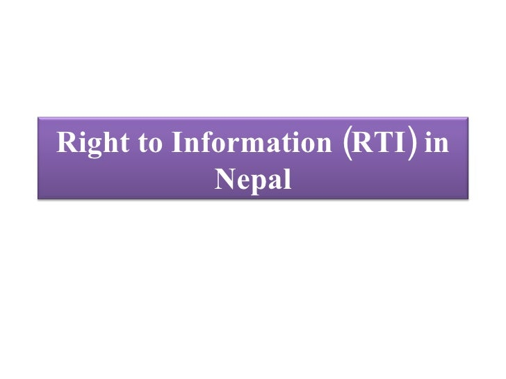 Right To  Information ( R T I) In  Nepal