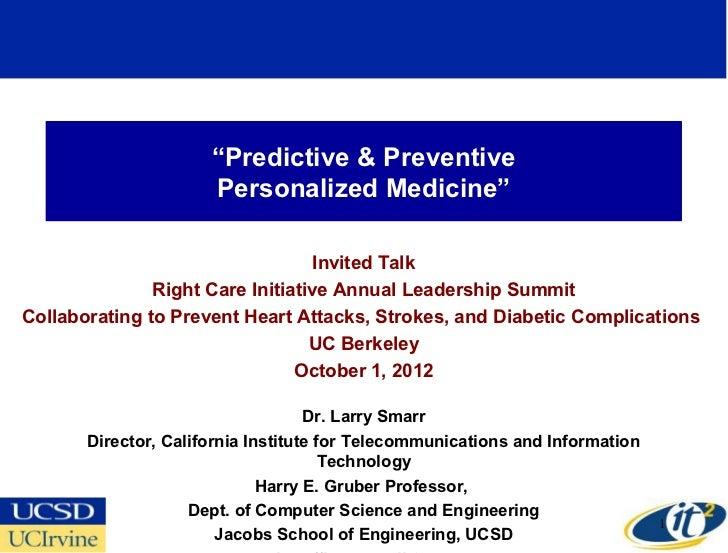 """""""Predictive & Preventive                      Personalized Medicine""""                                   Invited Talk       ..."""