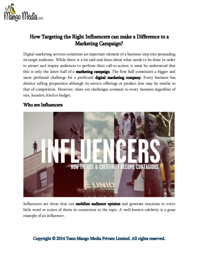 Copyright © 2014 Team Mango Media Private Limited. All rights reserved. How Targeting the Right Influencers can make a Dif...