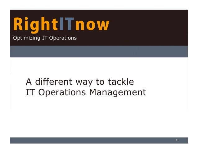 A different way to tackle IT Operations Management  1