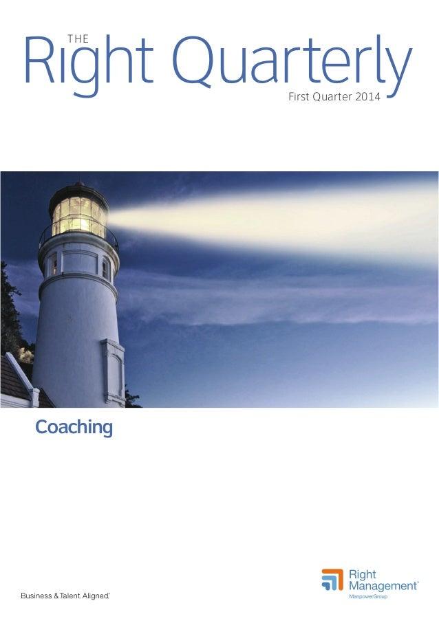 Right QuarterlyFirst Quarter 2014 THE Coaching