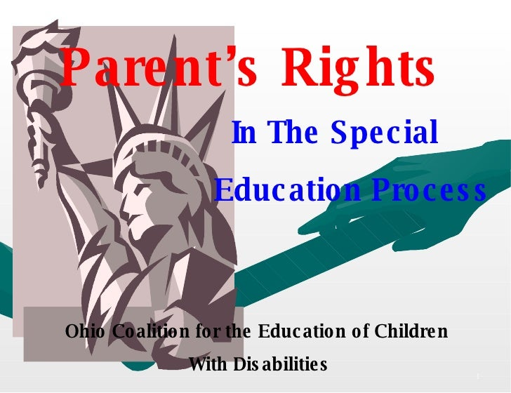 Parent's Rights   In The Special    Education Process Ohio Coalition for the Education of Children With   Disabilities