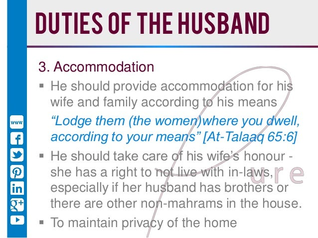 a look at some of the responsibilities of the husband and rights of wife in islam