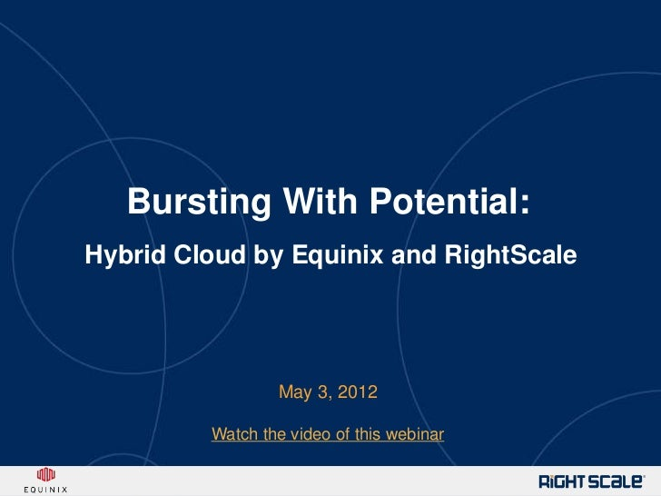 RightScale Webinar: Best-in-Class Hybrid Cloud Solutions from Equinix and RightScale
