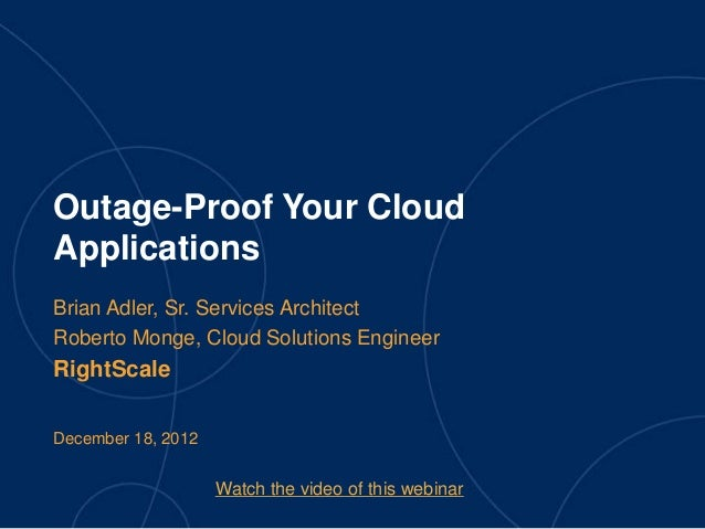 Rightscale Webinar: Outage Proof Your Cloud Applications