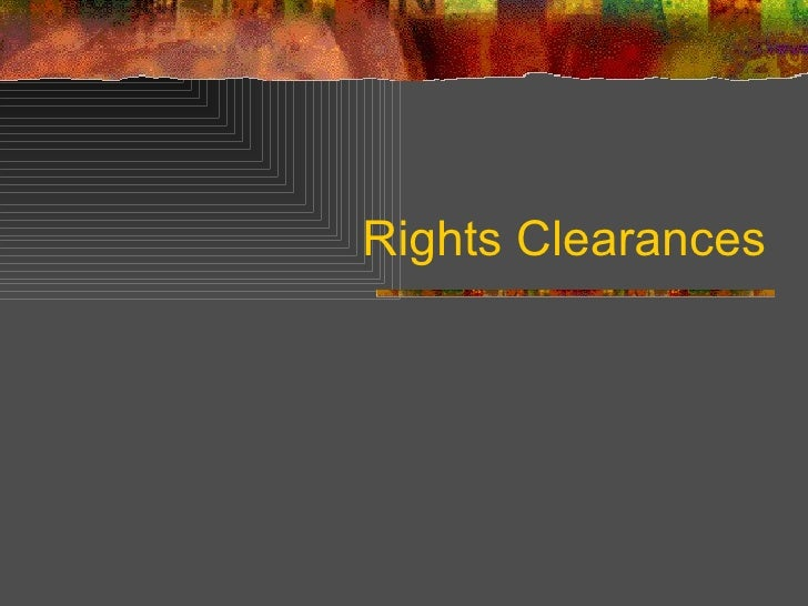 Rights Clearances