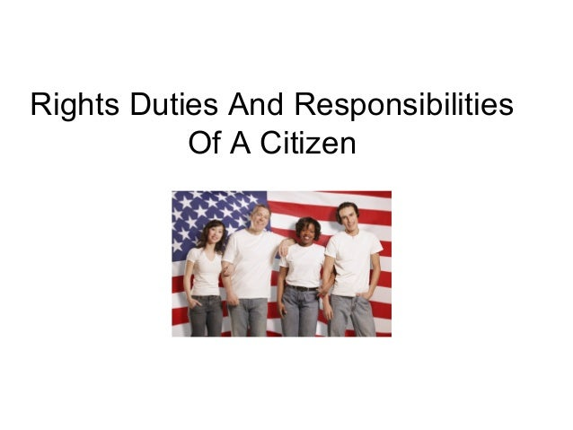 essay of responsibility of good citizen The rights and responsibilities of citizens introduction: we need to know and learn our responsibilities as good citizens we are a part of the society we.