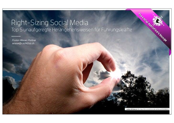 The Social Executive - Right Sizing Social Media