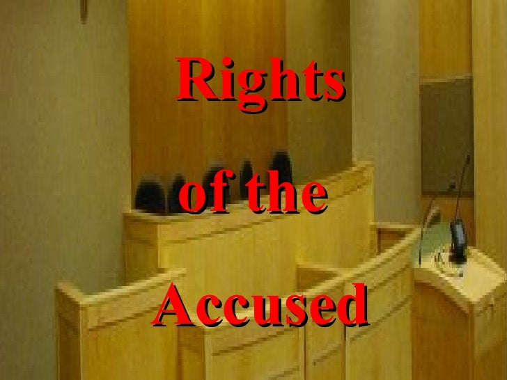 Rights Of The Accused Notes