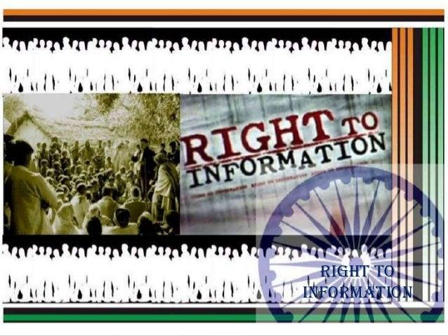 Right To Information RIGHT TO INFORMATION