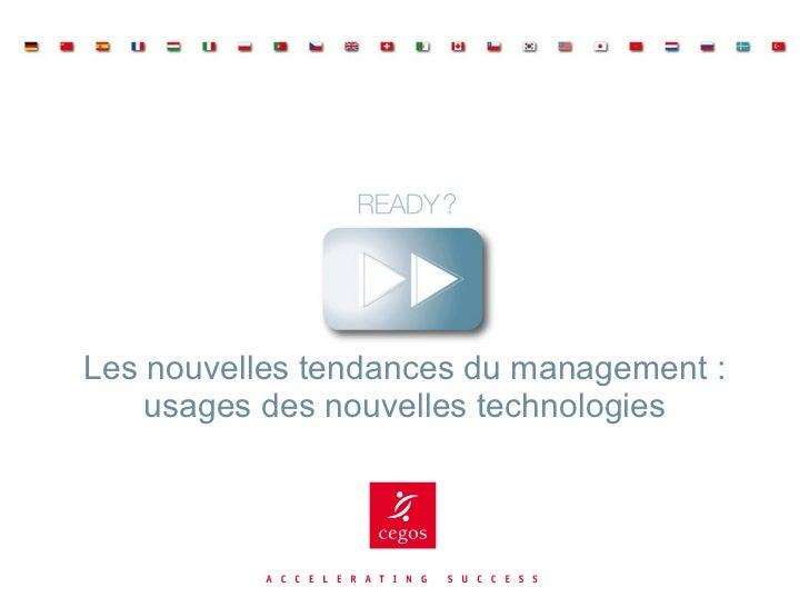 Les nouvelles tendances du management : usages des nouvelles technologies