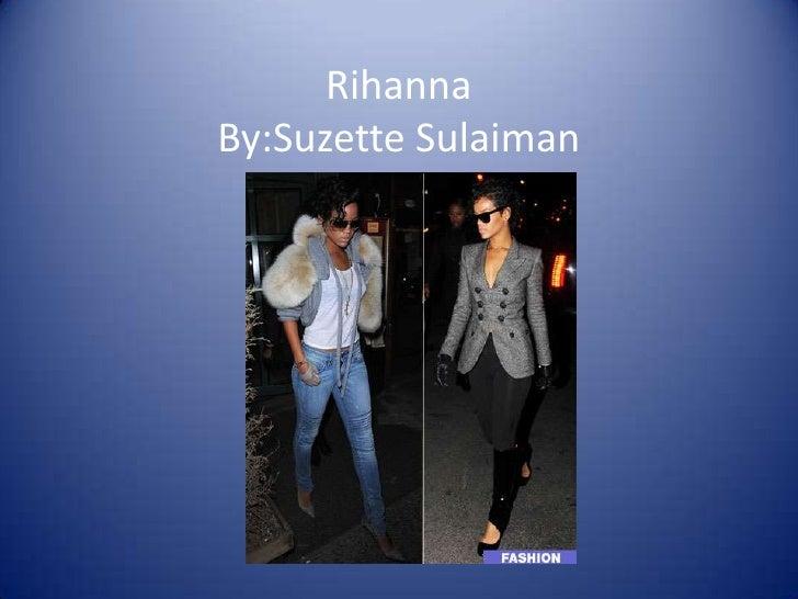 Rihanna By:Suzette Sulaiman