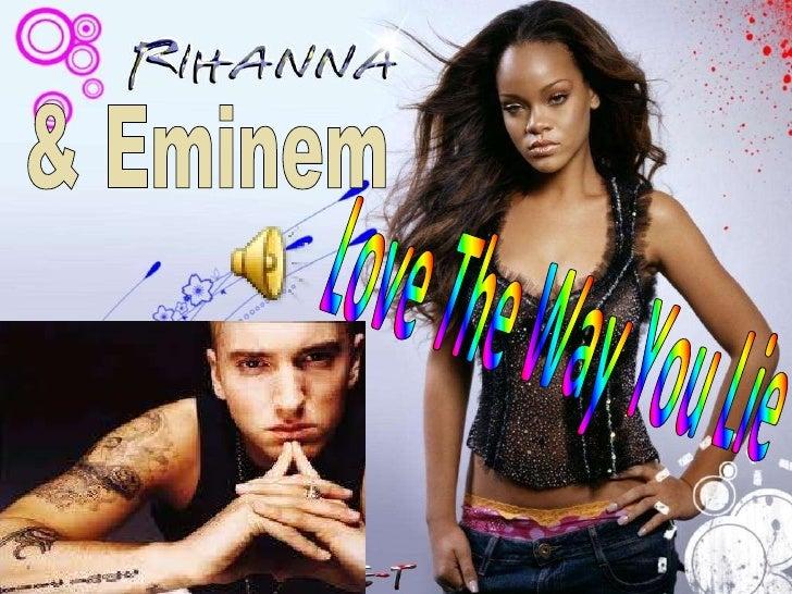 & Eminem Love The Way You Lie