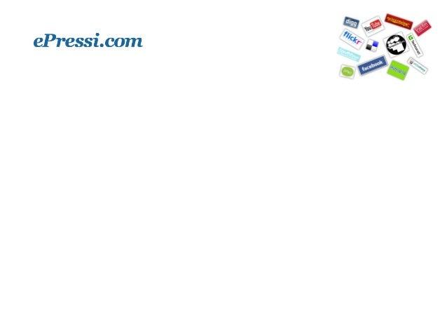 • ePressi.com on tiedotteiden julkaisukanava • Yritys perustettu vuonna 2008 • Toiminta aloitettu vuoden 2009 lopussa • Jo...