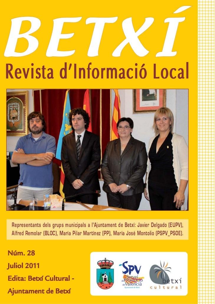 BETXÍRevista dInformació Local  Representants dels grups municipals a lAjuntament de Betxí: Javier Delgado (EUPV),  Alfred...