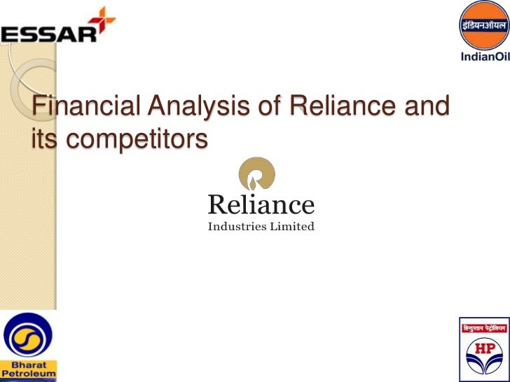 Financial analysis of Ril & competitors