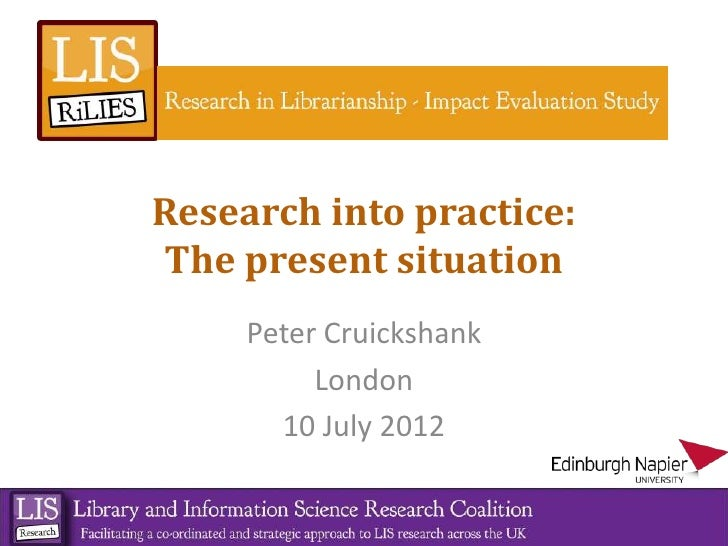 Research into practice:The present situation