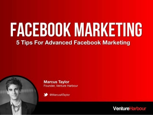 Advanced Facebook Marketing by Marcus Taylor
