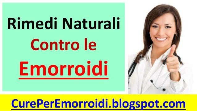 Dopo eliminazione di melma di emorroidi